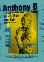 Anthony B (JAM) & House Of Riddim Band (AUT); Early Juggling & Afterparty by K.O.S Crew (ZH) & Real Rock Sound