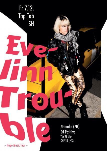 Evelinn Trouble (ZH), Namaka (ZH), DJ Positive