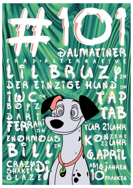Lil Bruzy (ZH), Der einzige Hund (SH), Enormous Bill (ZH), Dari Ferrari (SH), IWC Boyz (SH), Crazy DJ Shakeglaze