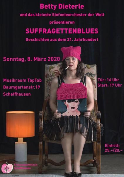 Betty Dieterle und das kleinste Sinfonieorchester der Welt präsentieren: SUFFRAGETTENBLUES - Geschichten aus dem 21. Jahrhundert